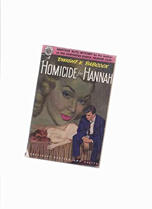Homicide for Hannah -by Dwight V Babcock: Babcock, Dwight V