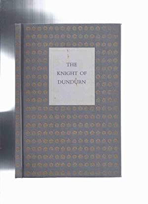 The Knight of Dundurn -by W S: Wallace, W S,