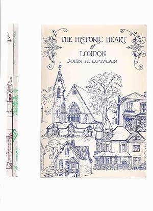 The Historic Heart of London; The South: Lutman, John H