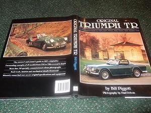 Original Triumph TR: The Restorer's Guide to: Piggott, Bill; Edited