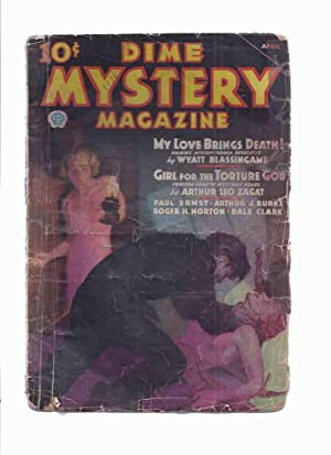 Dime Mystery Magazine, April 1936, Volume 11: Zagat, Arthur Leo;