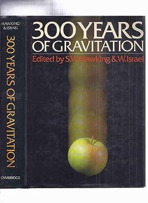 300 Years of Gravitation -by Stephen hawking: Hawking, S W
