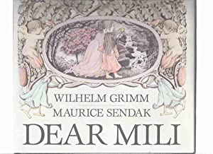 Dear Mili: An Odd Tale By Wilhelm: Grimm, Wilhelm (of