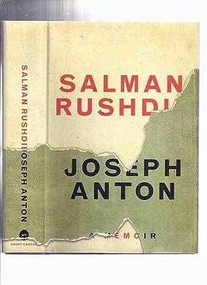 Joseph Anton: A Memoir -by Salman Rushdie: Rushdie, Salman (signed)