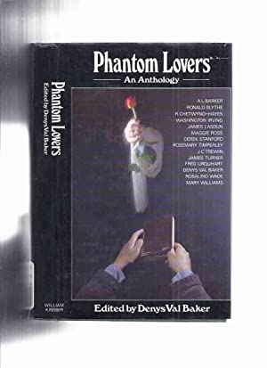 Phantom Lovers ( Anna; Guch Cottage; The: Val Baker, Denys