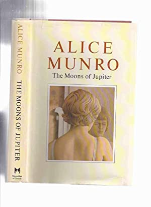 The Moons of Jupiter -by Alice Munro: Munro, Alice (signed