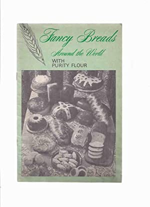 Fancy Breads - Around the World with Purity Flour / Home Service Maple Leaf Mills Limited