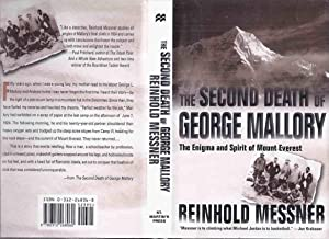 The Second Death of George Mallory: The: Messner, Reinhold (