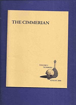 The Cimmerian, Volume 1, # 8 August 2006 -A Gent from Bear Creek: The Symposium (inc. The Mysteri...