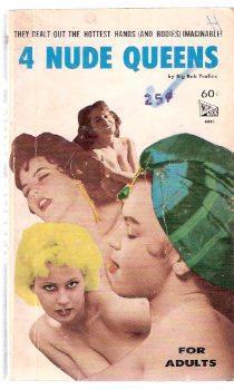4 Nude Queens ( Four ): Tralins, Robert ( Big Bob )(aka: Ray Z Bixby; Norman A King; Alfred D ...