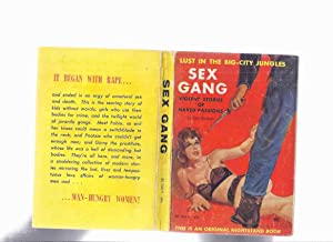 Sex Gang: Violent Stories of Naked Passions: Merchant, Paul (