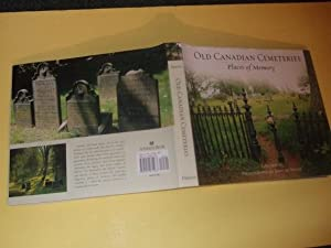Old Canadian Cemeteries: Places of Memory (inc.: Irwin, Jane (signed),