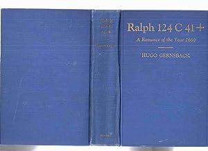 Ralph 124C 41+: A Romance of the: Gernsback, Hugo ,
