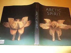 Arctic Spirit: Inuit Art from the Albrecht: Hessel, Ingo; Foreword