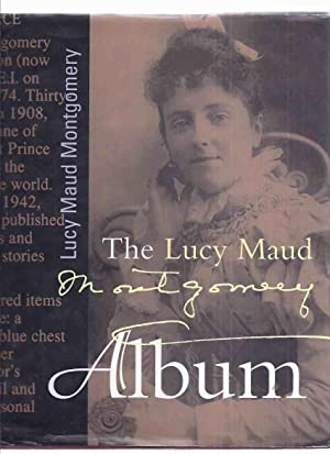 The Lucy Maud Montgomery Album ( L.: McCabe, Kevin &