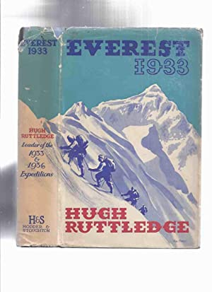Everest 1933 -by Hugh Ruttledge ( Fold-Out: Ruttledge, Hugh; Foreword