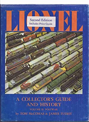 LIONEL: A Collector's Guide and History, Volume II, POSTWAR ( Lionel Model Trains / Toys / Electr...