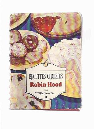 Recettes Choisies Robin Hood par Rita Martin: Martin, Rita (actually