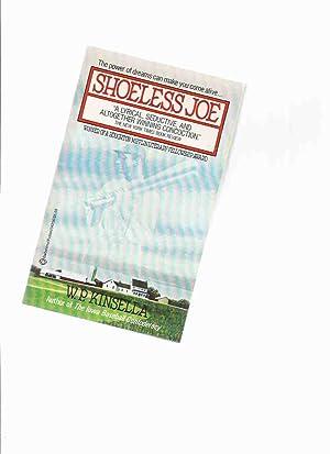 Shoeless Joe -by W P Kinsella ---a: Kinsella, W. P.