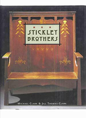The Stickley Brothers: The Quest for an: Clark, Michael E;