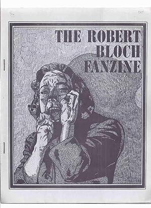 The Robert Bloch Fanzine (inc. Interview; By: Larson, Randall D