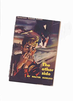 The Other Side (aka eternal Earthling By: Kubilius, Walter (