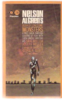 Nelson Algren's Book of Lonesome Monsters: Algren, Nelson (