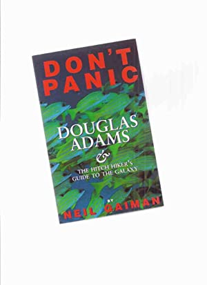 Don't Panic: Douglas Adams & The Hitch: Gaiman, Neil with