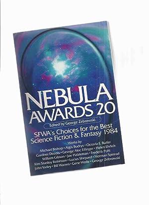 Nebula Awards 20: SFWA'a Choices for the: Zebrowski, George (ed.);