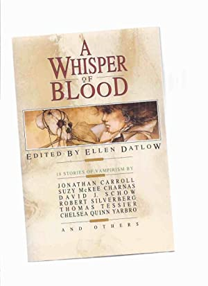 A Whisper of Blood: 18 Stories of: Datlow, Datlow (ed.);