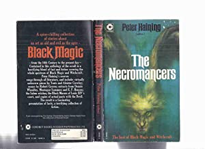 The Necromancers: Best of Black Magic &: Haining, Peter (ed.)