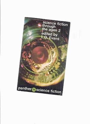 Science Fiction Through the Ages 2 (inc.: Evans, I O