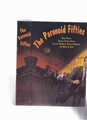 The Paranoid Fifties: Three ( 3 ): Wyndham, John; Richard
