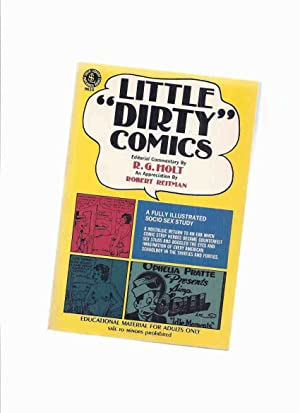 Little Dirty Comics: A Fully Illustrated Socio: Holt, R G;