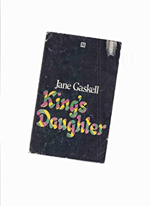 King's Daughter -by Jane Gaskell: Gaskell, Jane