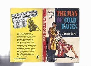 The Man of Cold Rages ---by Jordan: Park, Jordan (