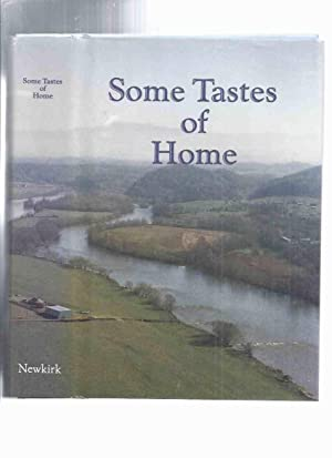 Some Tastes of Home -by Sally L Newkirk -a Signed Copy ( Recipes / Cookbook / Cook Book / Tenness...