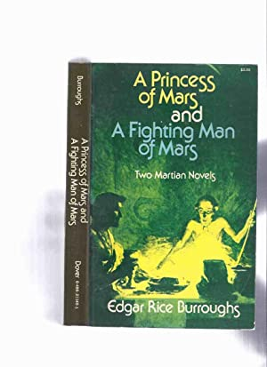 A Princess of Mars ---with A Fighting: Burroughs, Edgar Rice