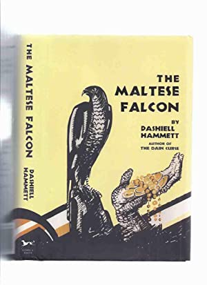 The Maltese Falcon ---a Sam Spade Mystery: Hammett, Dashiell