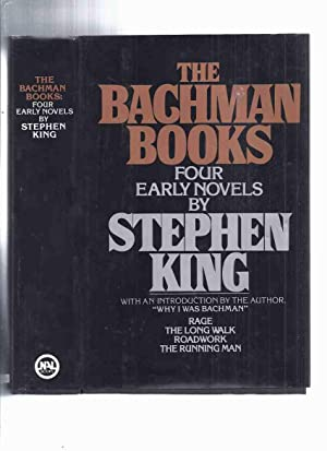 The Bachman Books: Four Early Novels: Rage;: King, Stephen Writing