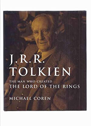 J R R Tolkien: The Man Who: Coren, Michael (signed)(