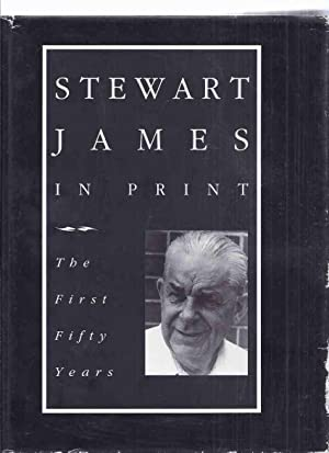 Stewart James in Print: The First Fifty: James, Stewart; Edited