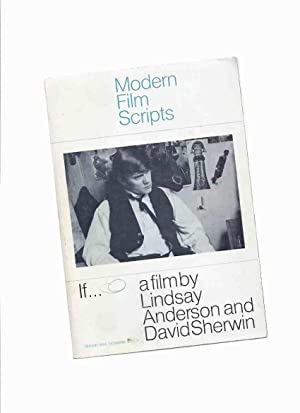 IF ---a Film by Lindsay Anderson and: Anderson, Lindsay; David