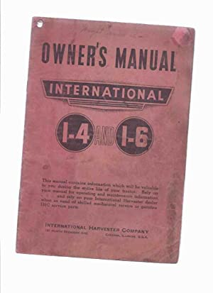 1941 Edition ) OWNER'S Manual International I-4: No Author /