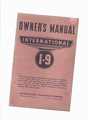 1943 Edition ) OWNER'S Manual International I-9: No Author /