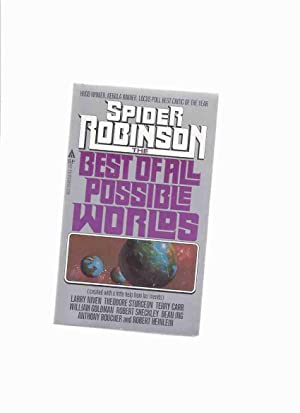 The Best of All Possible Worlds (: Robinson, Spider (ed.)