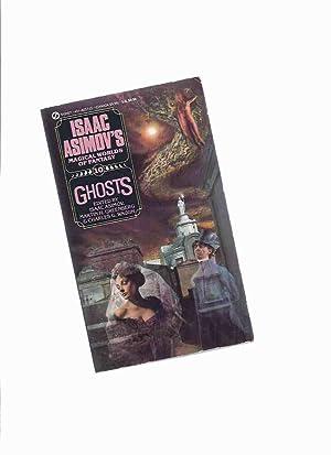 Ghosts: Isaac Asimov's Magical World of Fantasy,: Asimov, Isaac, Martin