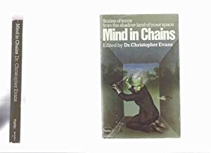 Mind in Chains (inc. Cobweb; Faceless ;: Evans, Dr Christopher