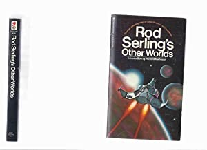 Rod Serling's Other Worlds (inc. They; Dolphin's: Matheson, Richard (intro)(