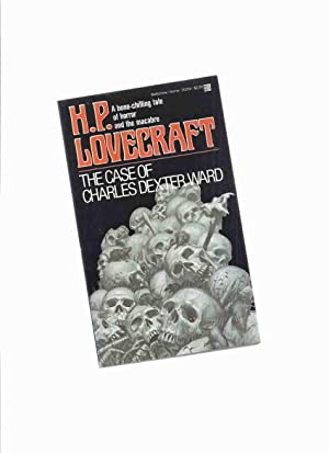 The Case of Charles Dexter Ward: H: Lovecraft, H.P. (